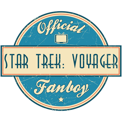 Offical Star Trek: Voyager Fanboy