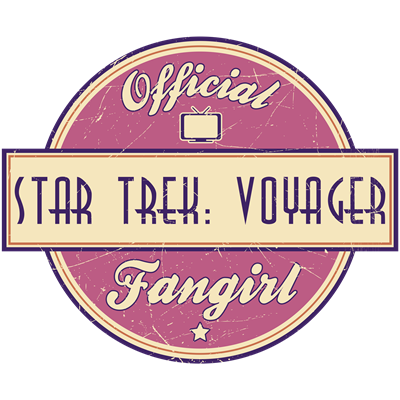 Offical Star Trek: Voyager Fangirl