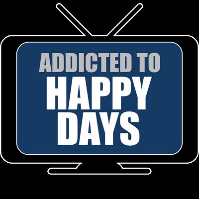 Addicted to Happy Days