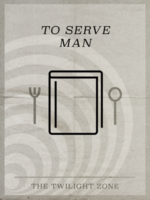 To Serve Man Minimal Poster