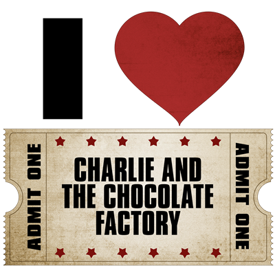 I Heart Charlie and the Chocolate Factory Ticket