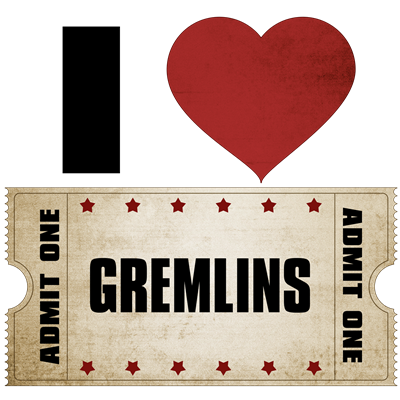 I Heart Gremlins Ticket