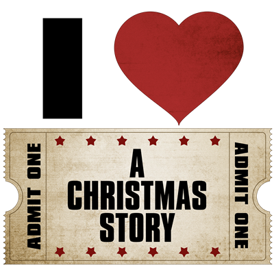 I Heart A Christmas Story Ticket