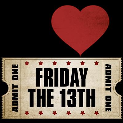 I Heart Friday the 13th Ticket