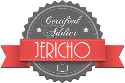 Certified Jericho Addict