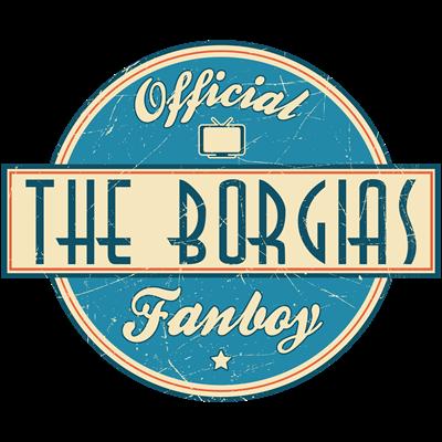 Offical The Borgias Fanboy
