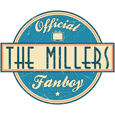 Offical The Millers Fanboy