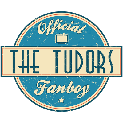 Offical The Tudors Fanboy