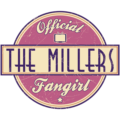 Offical The Millers Fangirl