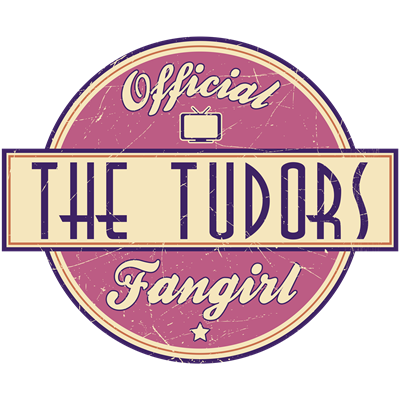 Offical The Tudors Fangirl