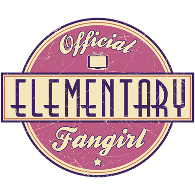 Offical Elementary Fangirl