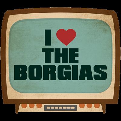 Retro I Heart The Borgias