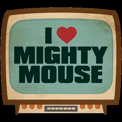 Retro I Heart Mighty Mouse