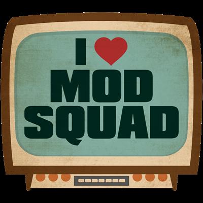 Retro I Heart Mod Squad