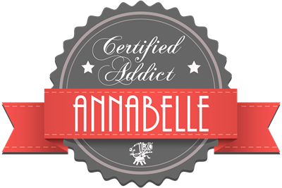 Certified Annabelle Addict