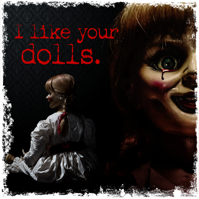 I Like Your Dolls