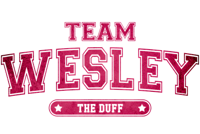 The Duff - Team Wesley