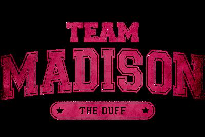 The Duff - Team Madison