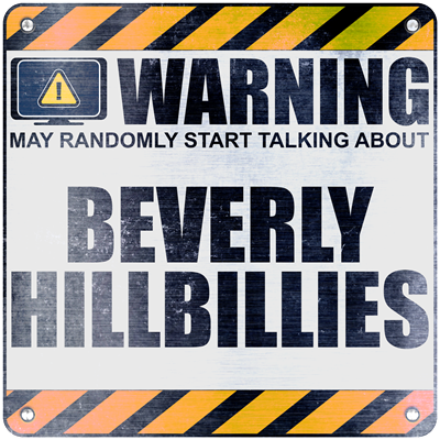 Warning: Beverly Hillbillies