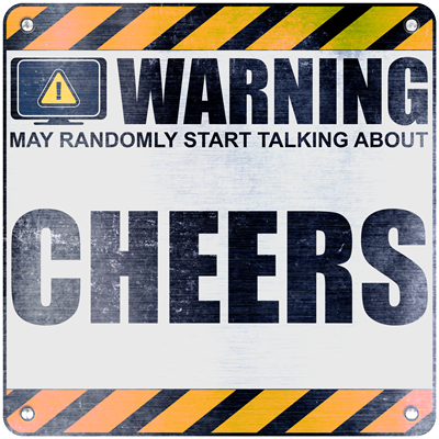 Warning: Cheers