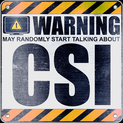 Warning: CSI