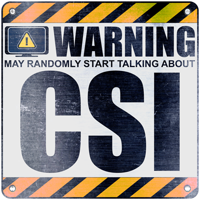 Warning: CSI