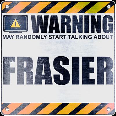 Warning: Frasier
