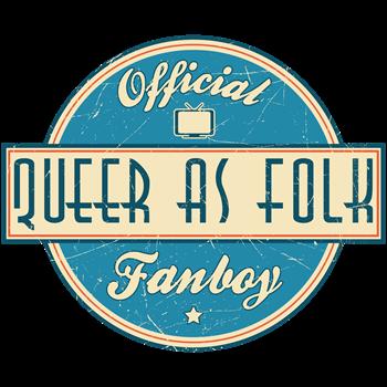Offical Queer as Folk  Fanboy