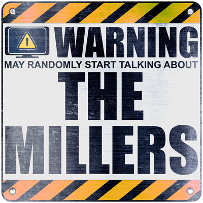 Warning: The Millers