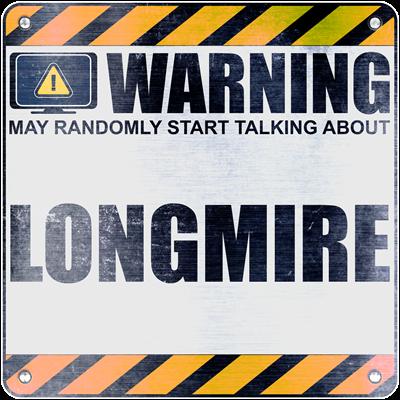 Warning: Longmire