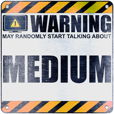 Warning: Medium