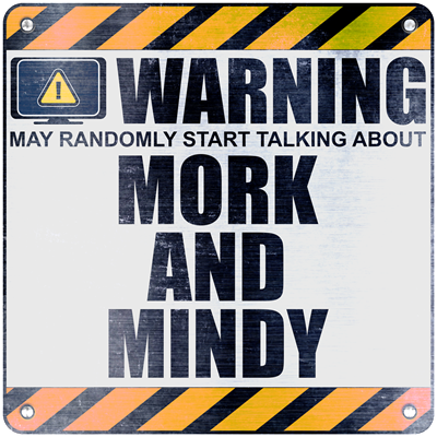 Warning: Mork and Mindy