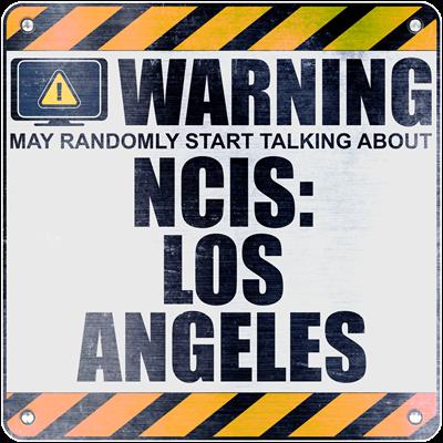 Warning: NCIS: Los Angeles