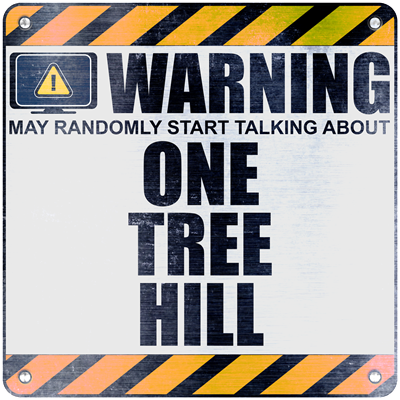 Warning: One Tree Hill