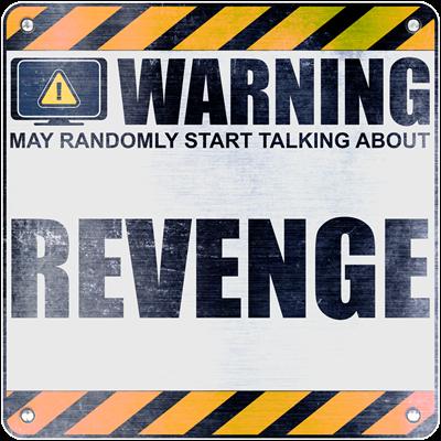 Warning: Revenge
