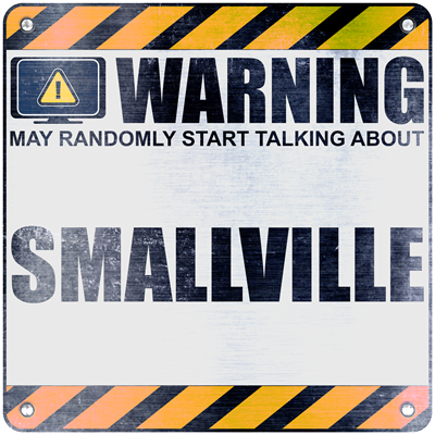 Warning: Smallville