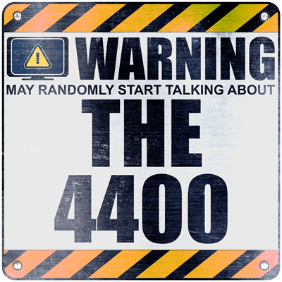 Warning: The 4400