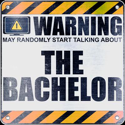 Warning: The Bachelor