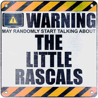 Warning: The Little Rascals