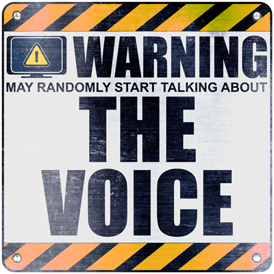 Warning: The Voice