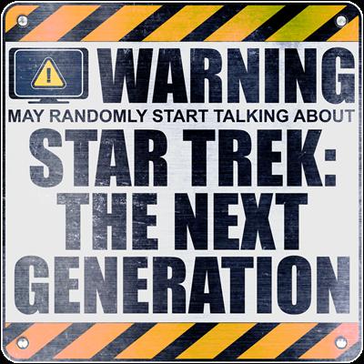 Warning: Star Trek: The Next Generation