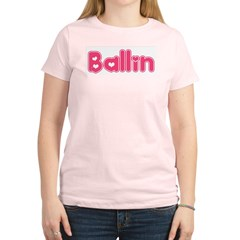 Ballin for Girls Women's Light T-Shirt