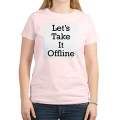 Let's take it offline ... Women's Light T-Shirt