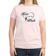 Love is for the Birds Women's Light T-Shirt