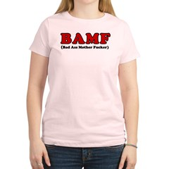 BAMF Women's Light T-Shirt