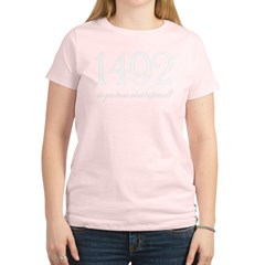 Columbus 1492 Women's Light T-Shirt