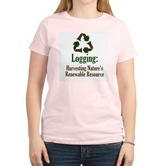 Logging: Renewable Resource Women's Light T-Shirt