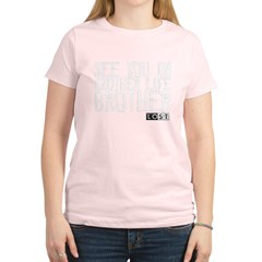 See You In Another Life Brother Women's Light T-Shirt