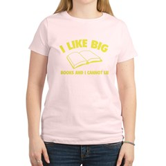 I Like Big Books And I Cannot Lie Women's Light T-Shirt