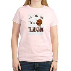 It's Thanksgiving! Women's Light T-Shirt